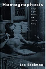 Homographesis: Essays in Gay Literary and Cultural Theory Kindle Edition
