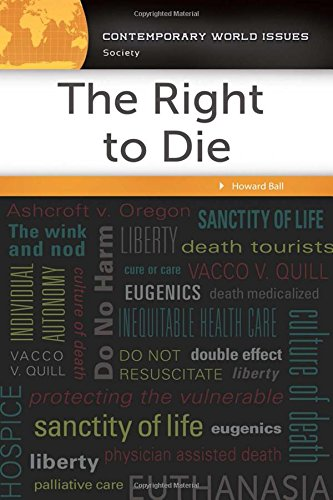 The Right to Die: A Reference Handbook (Contemporary World Issues)