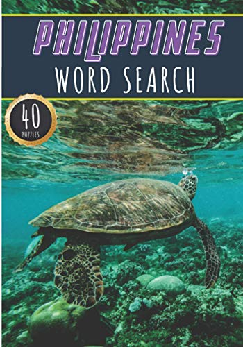 Philippines Word Search: 40 Fun Puzzles With Words Scramble for Adults, Kids and Seniors   More Than 300 Filipinos Words On Famous Philippines Place ... and Heritage, Filipino Terms and Vocabula