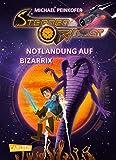 Sternenritter 9: Notlandung auf Bizarrix: Science Fiction-Buch der Bestseller-Serie für