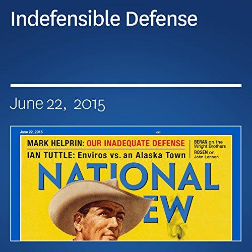 Indefensible Defense audiobook cover art