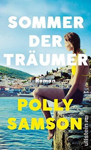 Sommer der Träumer: Roman