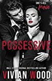 Possessive: A Hate To Love Dark Romance (Black Heart Romance presents Heaven & Hell)