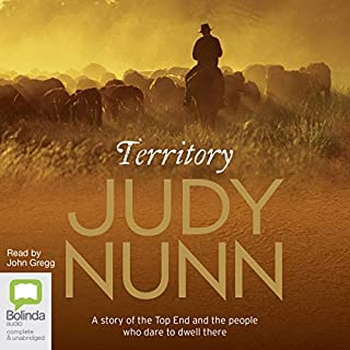 Territory                   By:                                                                                                                                 Judy Nunn                               Narrated by:                                                                                                                                 John Gregg                      Length: 20 hrs and 57 mins     7 ratings     Overall 4.9