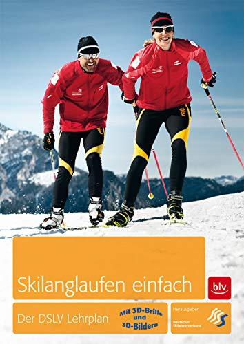 Skilanglaufen einfach. Mit 3D-Brille und 3D-Bildern: Der DSLV Lehrplan