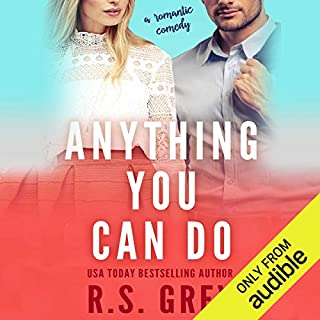 Anything You Can Do                   By:                                                                                                                                 R.S. Grey                               Narrated by:                                                                                                                                 Kimberly Roelle,                                                                                        Joshua Kumler                      Length: 6 hrs and 47 mins     9 ratings     Overall 4.4