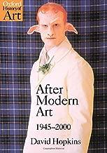 After Modern Art 1945-2000 (Oxford History of Art)