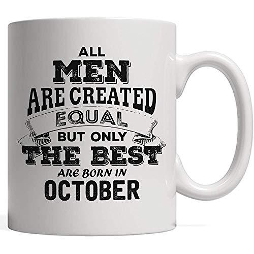 Keramische mok Alle Mannen zijn gemaakt Gelijk maar Alleen De Beste Geboren in Oktober - De Legenden | Weegschaal Trots Verjaardag & Verjaardagscadeau Mok
