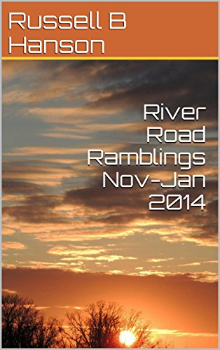 River Road Ramblings Nov-Jan 2014