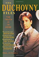 The Duchovny Files: The Truth Is in Here (The X-Files)