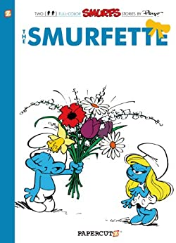 [Peyo, Yvan Delporte]のThe Smurfs #4: The Smurfette (The Smurfs Graphic Novels) (English Edition)