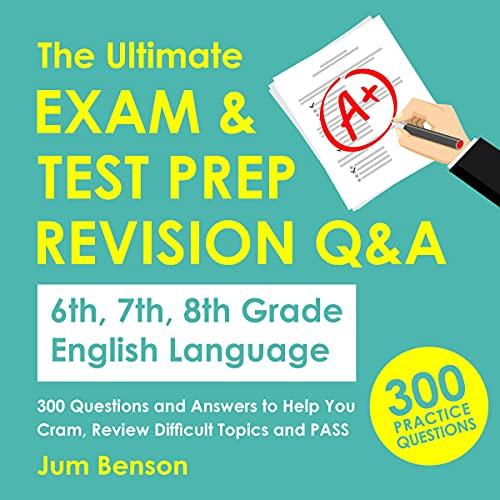 Couverture de The Ultimate Exam & Test Prep Revision Q&A