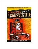 The Art Stop Pulp Fiction 1967 ED Wood JR Death of A Transvestite Framed Print B12X11224