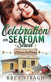 Celebration on Seafoam Street by [Brea Viragh]