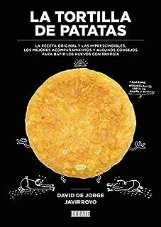 La tortilla de patatas: La receta original y las
