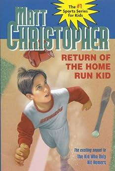 Return of the Home Run Kid (Matt Christopher Sports Classics) by [Matt Christopher, Paul Casale]