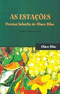 As Estações. Poesias Infantis de Olavo Bilac (Em Portuguese do Brasil)