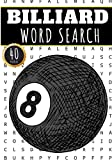 Billiard Word Search: 40 Puzzles with Word Scramble | Challenging Puzzle Book For Adults, Kids and Seniors | More Than 300 Words on Billiards Table ... | Large Print Gift For Billard Player