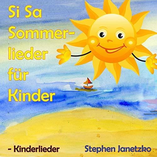 Si Sa Sommerlieder für Kinder