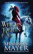 Witch's Reign (The Desert Cursed Series) (Volume 1)