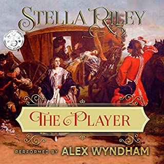 The Player     Rockliffe, Volume 3              By:                                                                                                                                 Stella Riley                               Narrated by:                                                                                                                                 Alex Wyndham                      Length: 10 hrs and 13 mins     86 ratings     Overall 4.8