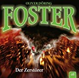 Foster: Folge 08: Der Zerstörer
