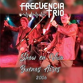 Show en Vivo en Buenos Aires