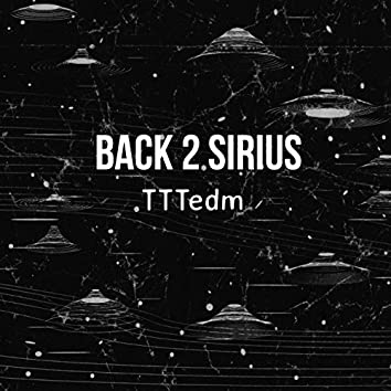Back 2 Sirius