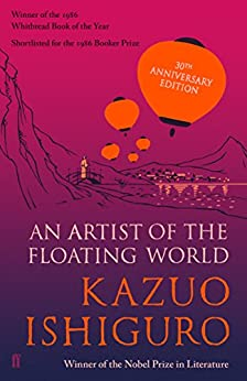 An Artist of the Floating World by [Kazuo Ishiguro]