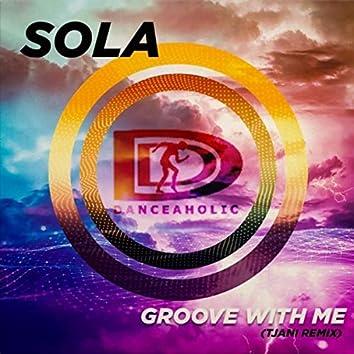 Groove with Me (Tjani Remix)