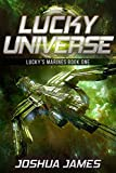 Lucky Universe: Lucky's Marines | Book One