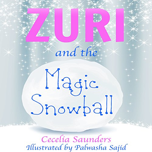 Zuri and the Magic Snowball audiobook cover art
