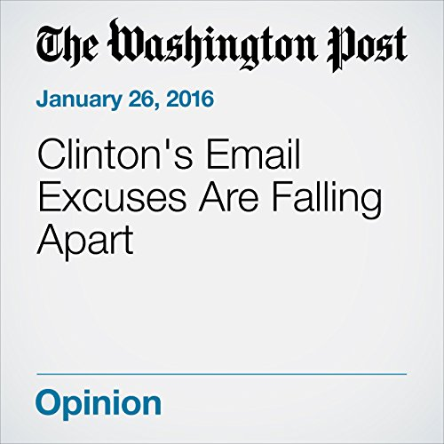 Clinton's Email Excuses Are Falling Apart audiobook cover art