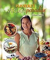 Hawai'i: A Vegan Paradise