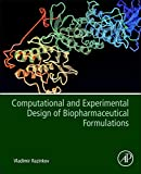Computational and Experimental Design of Biopharmaceutical F