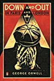 Down And Out In Paris And London: The classic reimagined with cover art by Shepard Fairey (Penguin Essentials, 91)