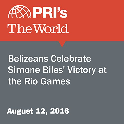 Belizeans Celebrate Simone Biles' Victory at the Rio Games audiobook cover art