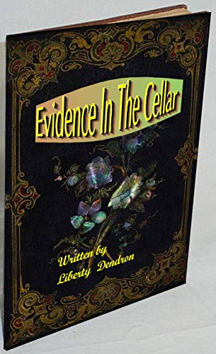 Book: Evidence In The Cellar by Liberty Dendron