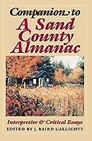 Companion to a Sand County Almanac: Interpretive and Critical Essays
