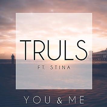 You & Me (feat. Stina)