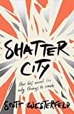 Shatter City (Impostors, Book 2)