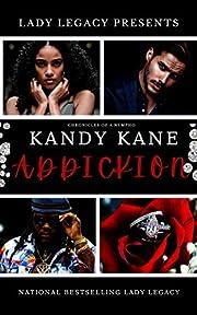 Kandy Kane Addickion: Chronicles Of A Nympho