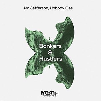 Bonkers & Hustlers