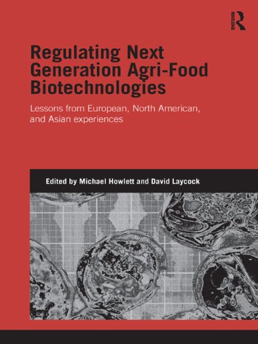 Regulating Next Generation Agri-Food Biotechnologies: Lessons from European, North American and Asian Experiences (Genetics and Society) (English Edition)