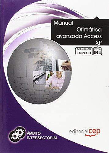 Manual Ofimática avanzada Access XP. Formación para el empleo