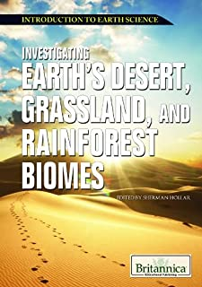 Investigating Earth's Desert, Grassland, and Rainforest Biomes (Introduction to Earth Science)