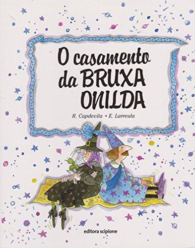 O casamento da bruxa Onilda