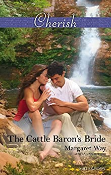 The Cattle Baron's Bride (Men of the Outback Book 2) by [Margaret Way]