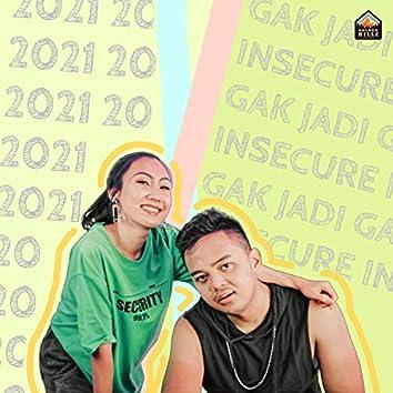 Gak Jadi Insecure (feat. Kingfizch)