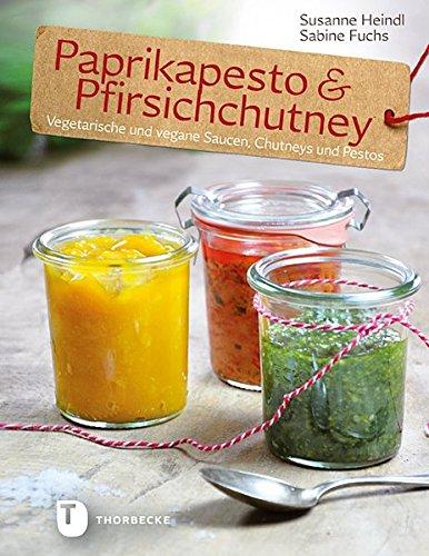 Paprikapesto & Pfirischchutney - Vegetarische und vegane Saucen, Chutneys und Pestos